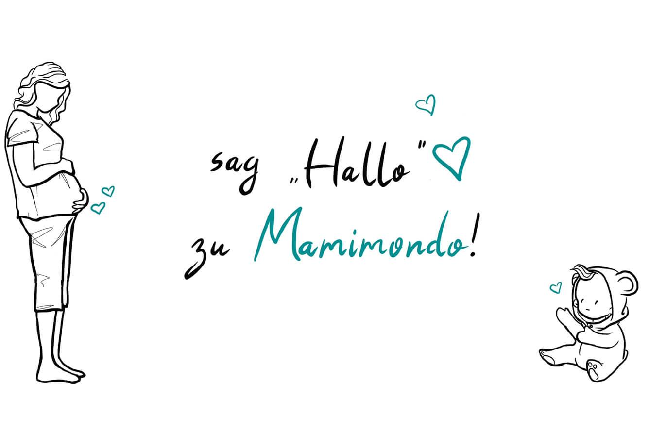 Sag Hallo zu Mamimondo